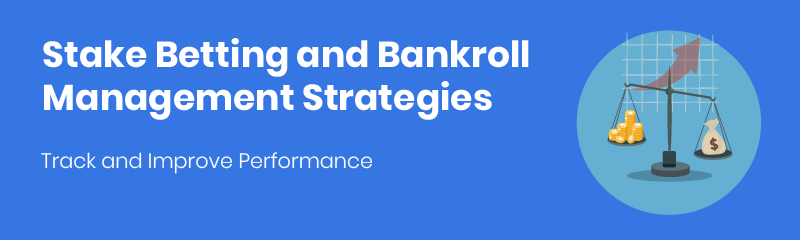 stake betting and bankroll management featured image